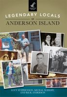 Legendary Locals of Anderson Island, Washington