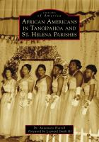 African Americans in Tangipahoa & St. Helena Parishes