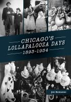 Chicago's Lollapalooza Days, 1893-1934