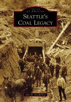 Seattle's Coal Legacy