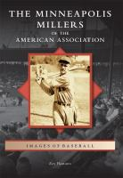 Minneapolis Millers of the American Association