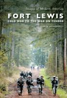 Fort Lewis: Cold War to the War on Terror