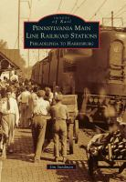 Pennsylvania Main Line Railroad Stations