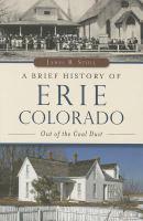 A Brief History of Erie, Colorado