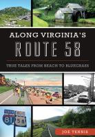 Along Virginia's Route 58