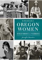 Remarkable Oregon Women