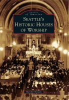 Seattle's Historic Houses of Worship