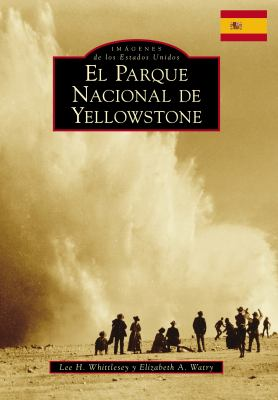 El Parque Nacional de Yellowstone book jacket