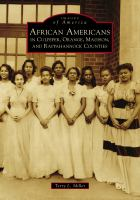 African Americans in Culpeper, Orange, Madison, and Rappahannock Counties
