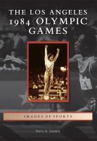The Los Angeles 1984 Olympics