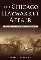 The Chicago Haymarket Affair