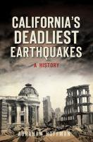 California's Deadliest Earthquakes