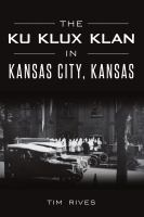 The Ku Klux Klan in Kansas City, Kansas