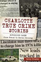 Charlotte True Crime Stories
