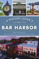 History Lover's Guide to Bar Harbor