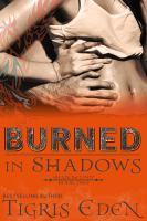 Burned in Shadows