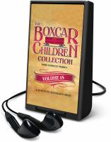 The Boxcar Children collection. Volume 18