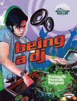 Being A DJ