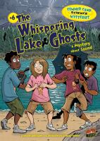 The Whispering Lake Ghosts