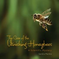 The Case of the Vanishing Honey Bees