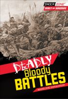 Deadly Bloody Battles