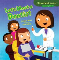 Let's Meet A Dentist