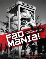 Fad Mania!