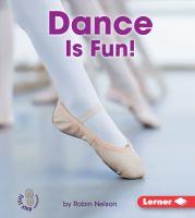 Dance Is Fun!