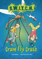 Crane Fly Crash