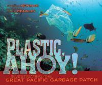 Plastic, Ahoy!