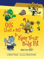 Oils (just A Bit) to Keep your Body Fit