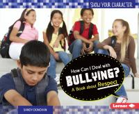 How Can I Deal With Bullying?