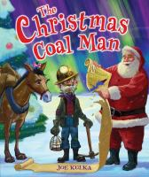The Christmas Coal Man