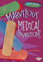 Marvelous Medical Inventions