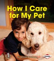 How I Care for My Pet