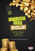 Let's Make Some Gold!