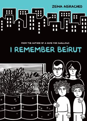Cover image for I Remember Beirut