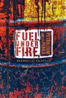 Fuel Under Fire