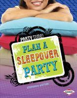 Plan A Sleepover Party
