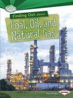 Finding Out About Coal, Oil, and Natural Gas