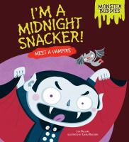 I'm A Midnight Snacker!