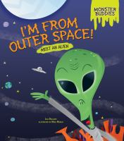 I'm From Outer Space!