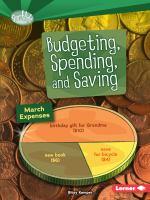 Budgeting, Spending, and Saving