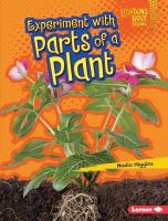 Experiment With Parts of A Plant
