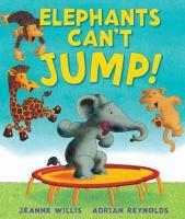 Elephants Can't Jump!