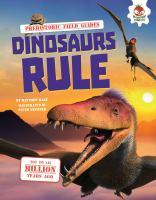 Dinosaurs Rule