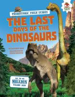The Last Days of the Dinosaurs