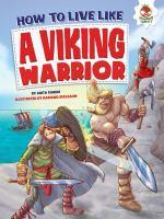 How to Live Like A Viking Warrior