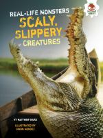 Scaly, Slippery Creatures