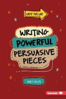 Writing Powerful Persuasive Pieces